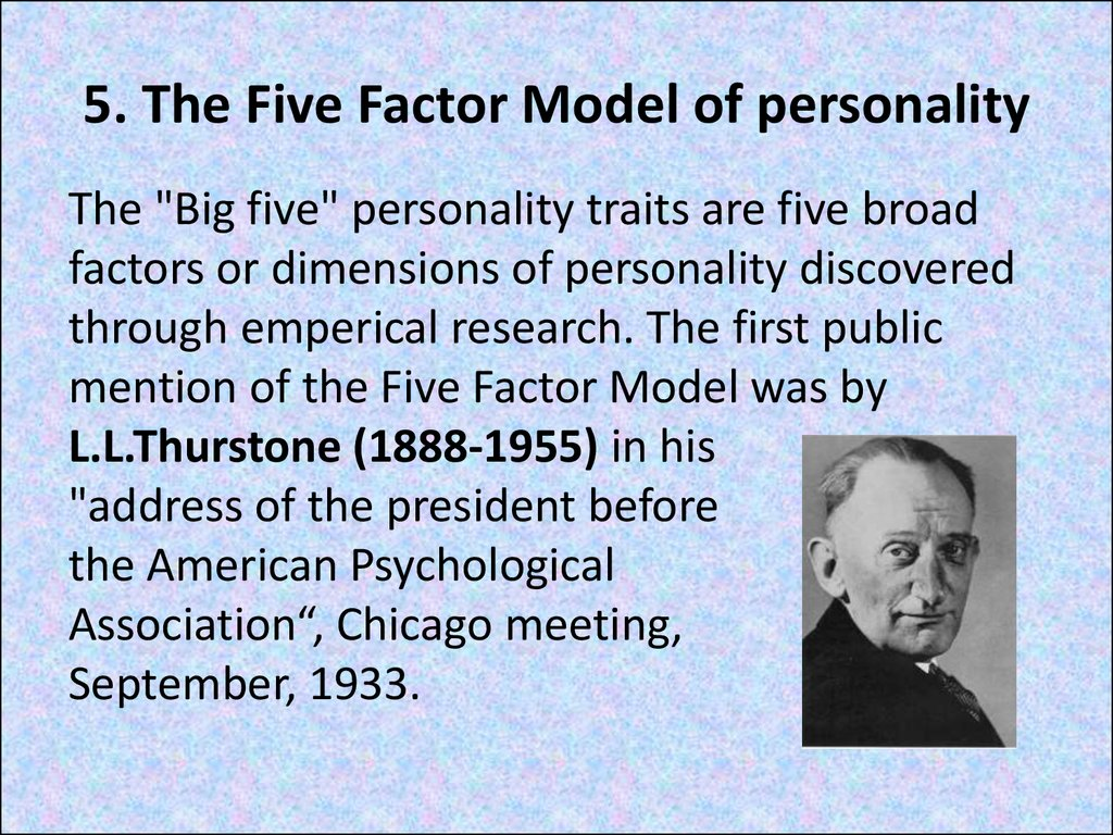 5. The Five Factor Model of personality