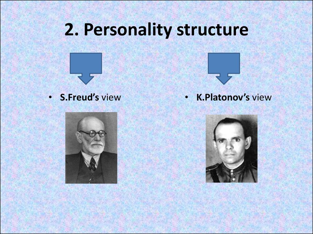 2. Personality structure