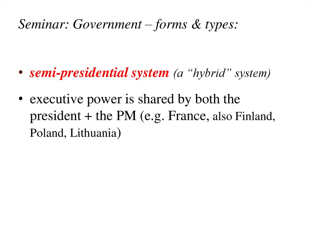 Seminar: Government – forms & types: