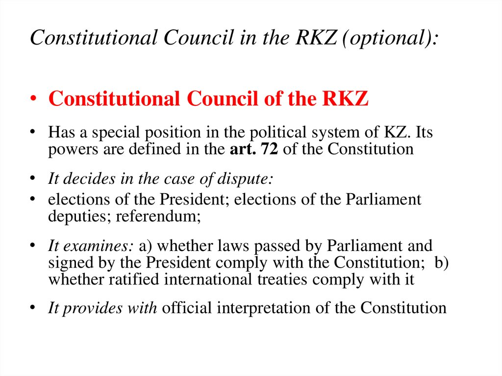 Constitutional Council in the RKZ (optional):