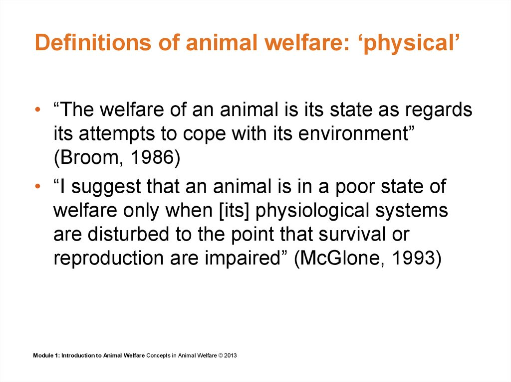 Definitions of animal welfare: 'physical'