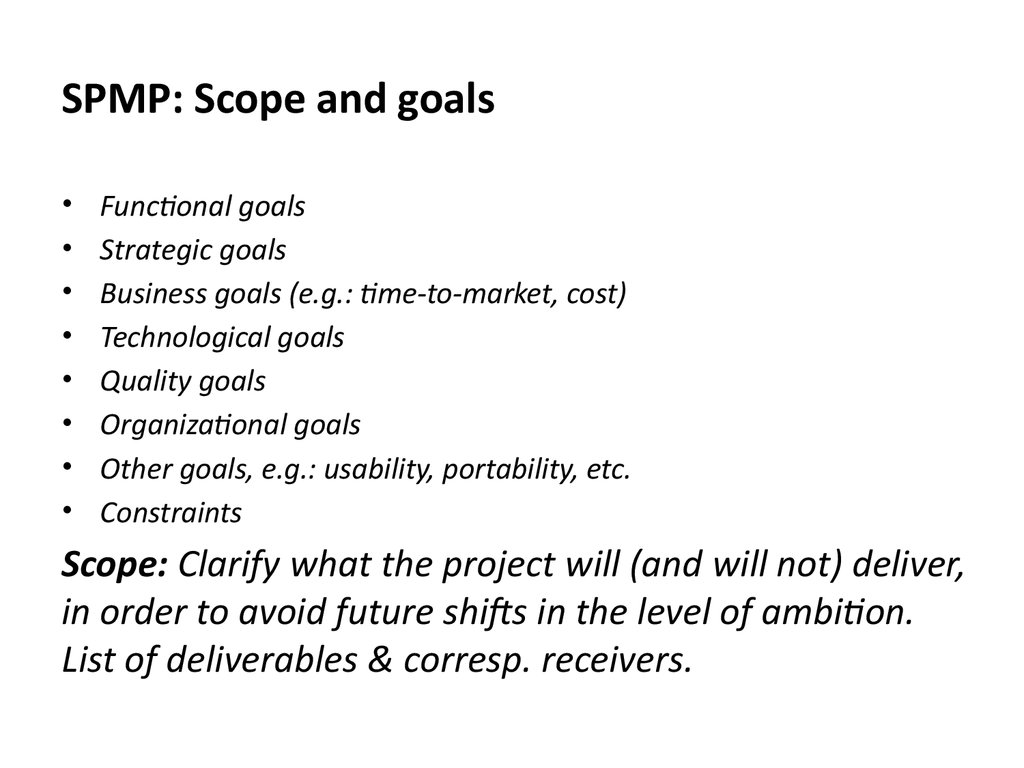 SPMP: Scope and goals