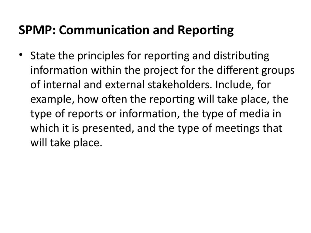 SPMP: Communication and Reporting