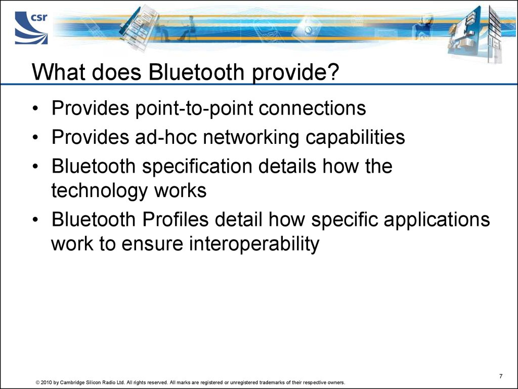 What does Bluetooth provide?