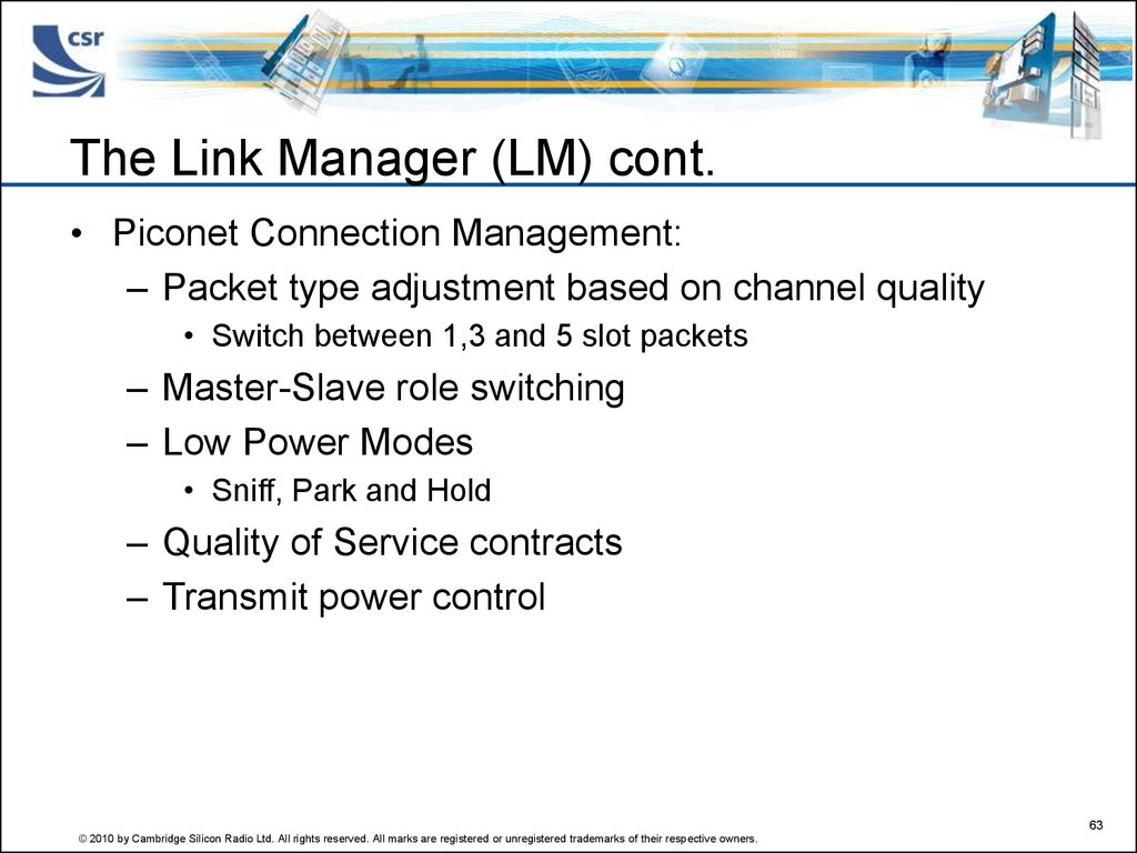 The Link Manager (LM) cont.