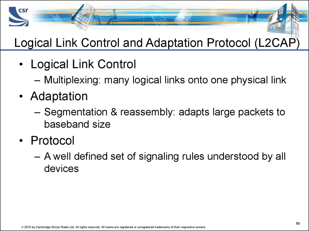 Logical Link Control and Adaptation Protocol (L2CAP)
