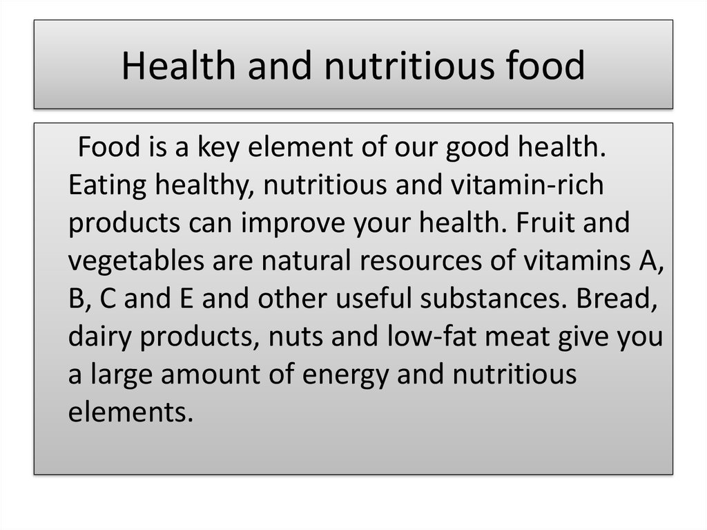 Health and nutritious food
