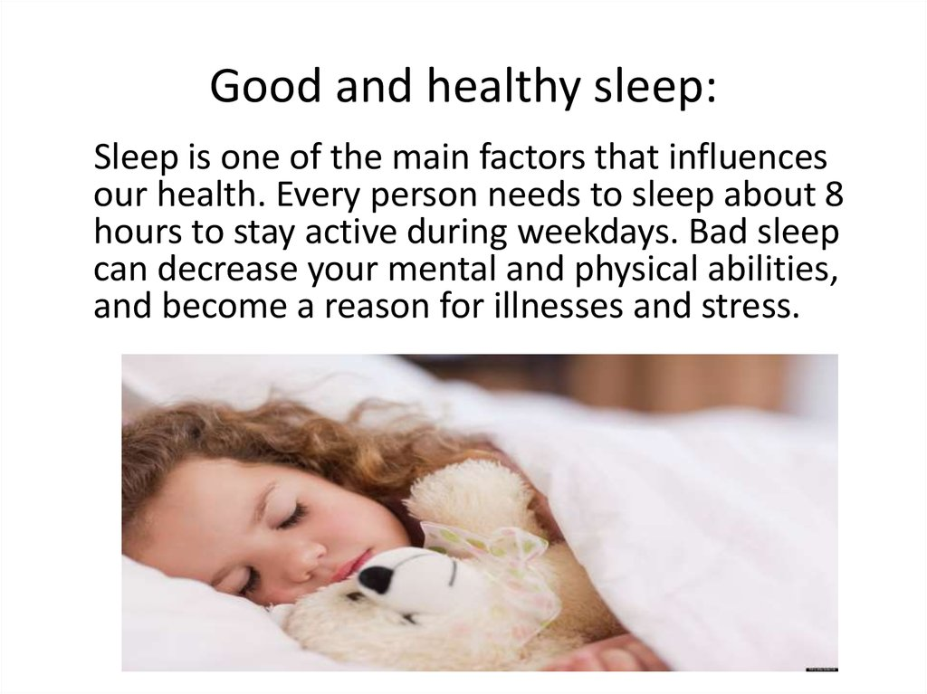 Good and healthy sleep: