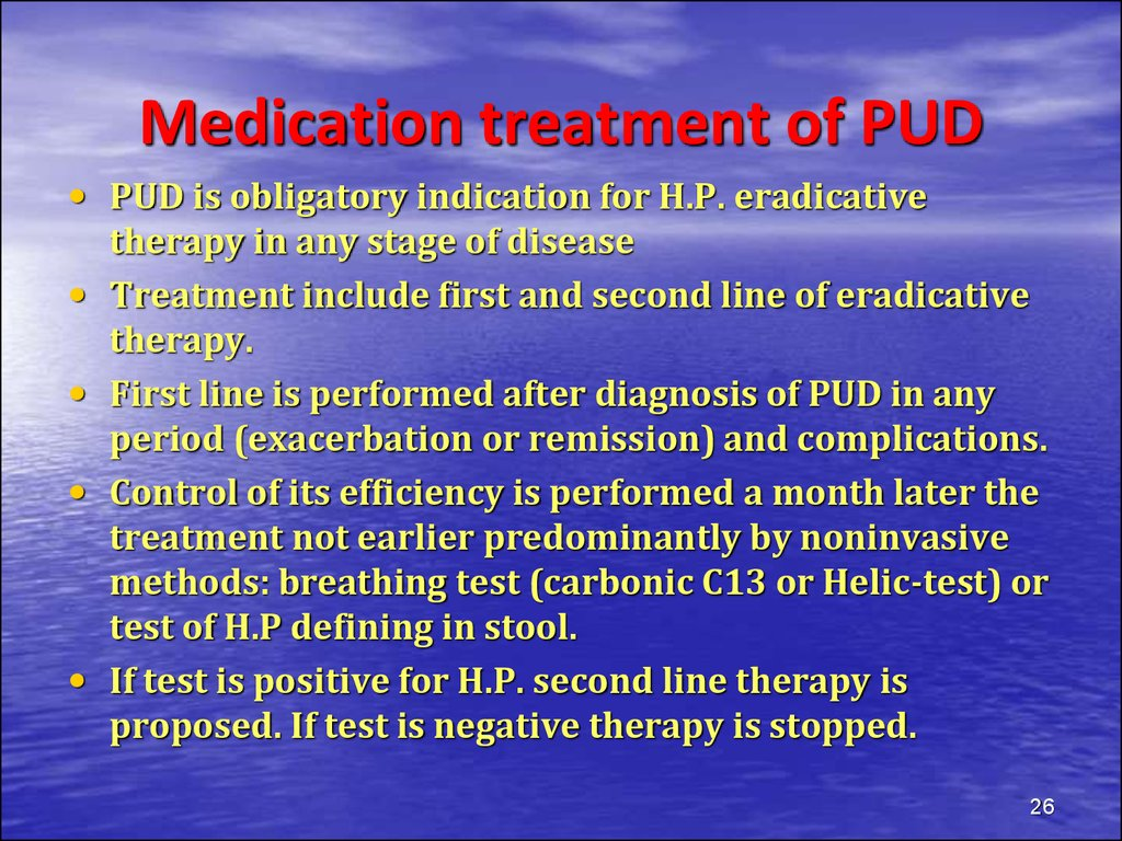 Medication treatment of PUD