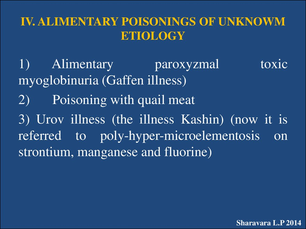 IV. ALIMENTARY POISONINGS OF UNKNOWM ETIOLOGY