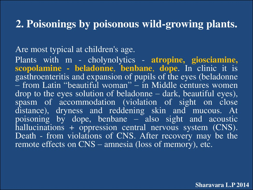 2. Poisonings by poisonous wild-growing plants.