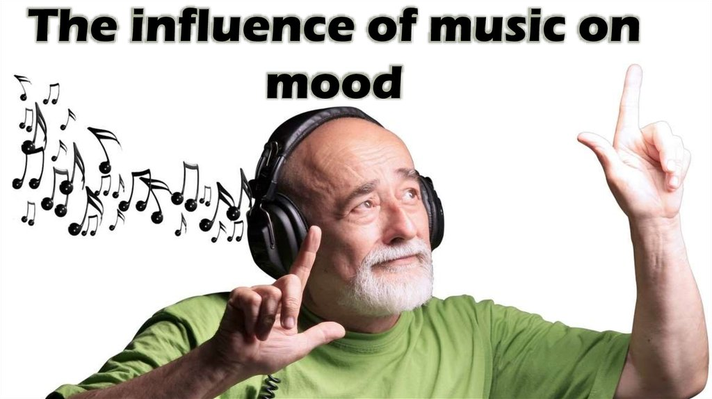 The influence of music on mood