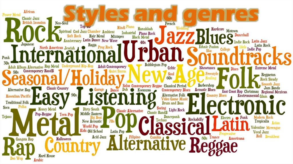 Styles and genres