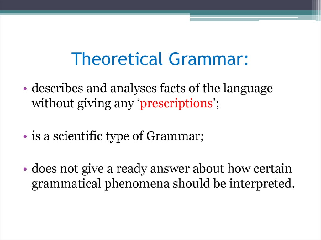 Theoretical Grammar: