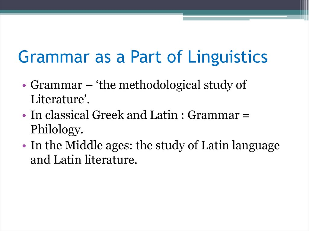 Grammar as a Part of Linguistics
