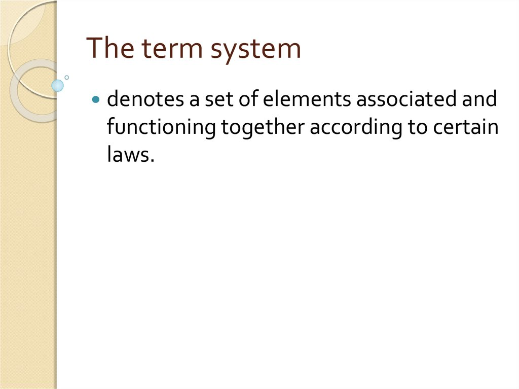 The term system