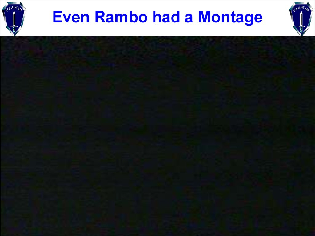 Even Rambo had a Montage