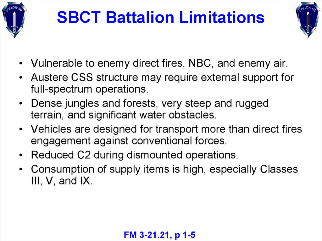 SBCT Battalion Limitations