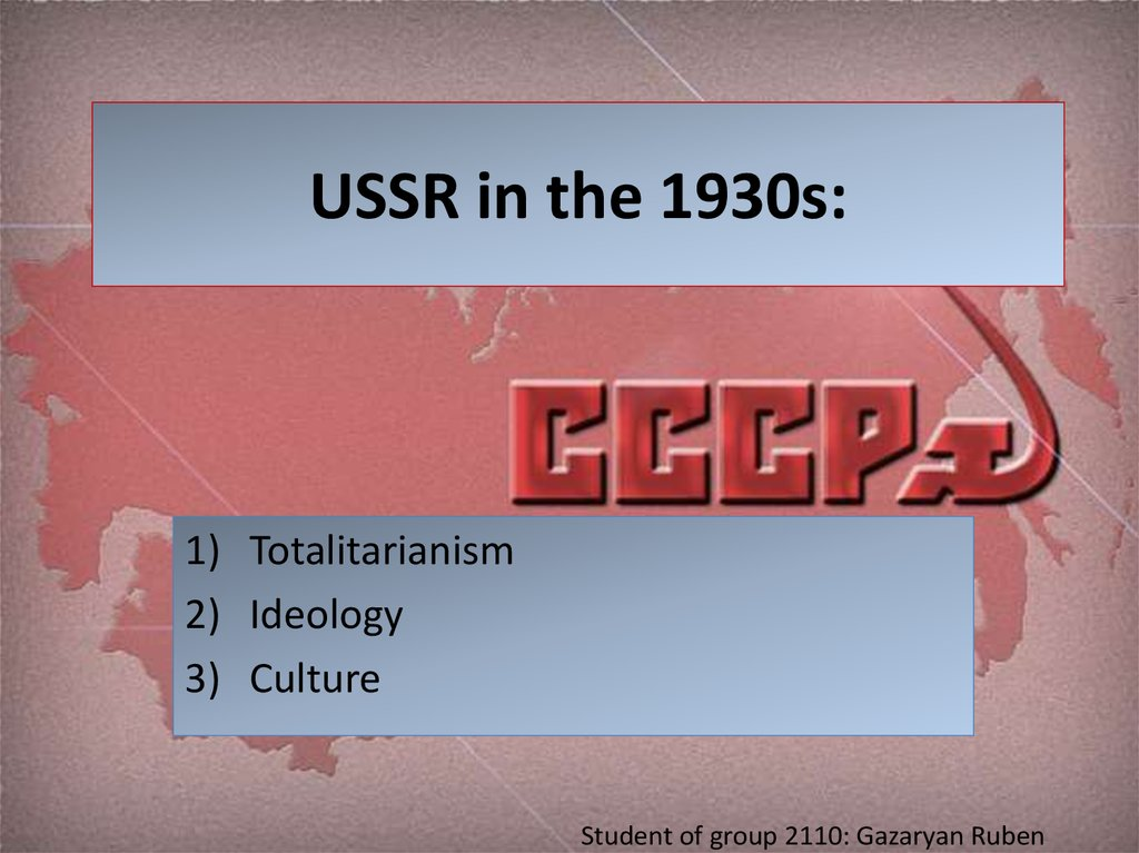USSR in the 1930s: