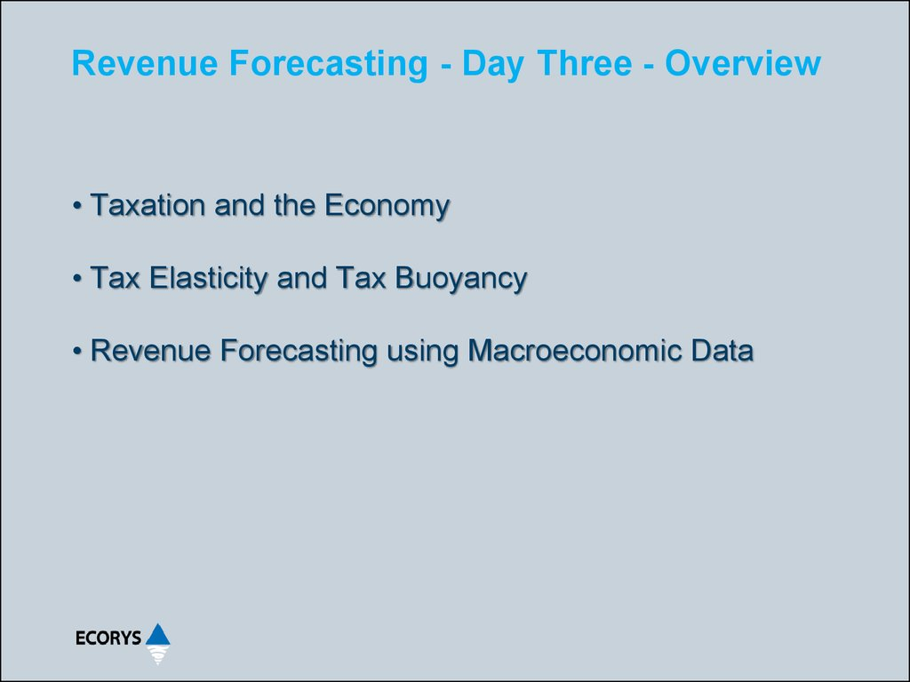 Revenue Forecasting - Day Three - Overview