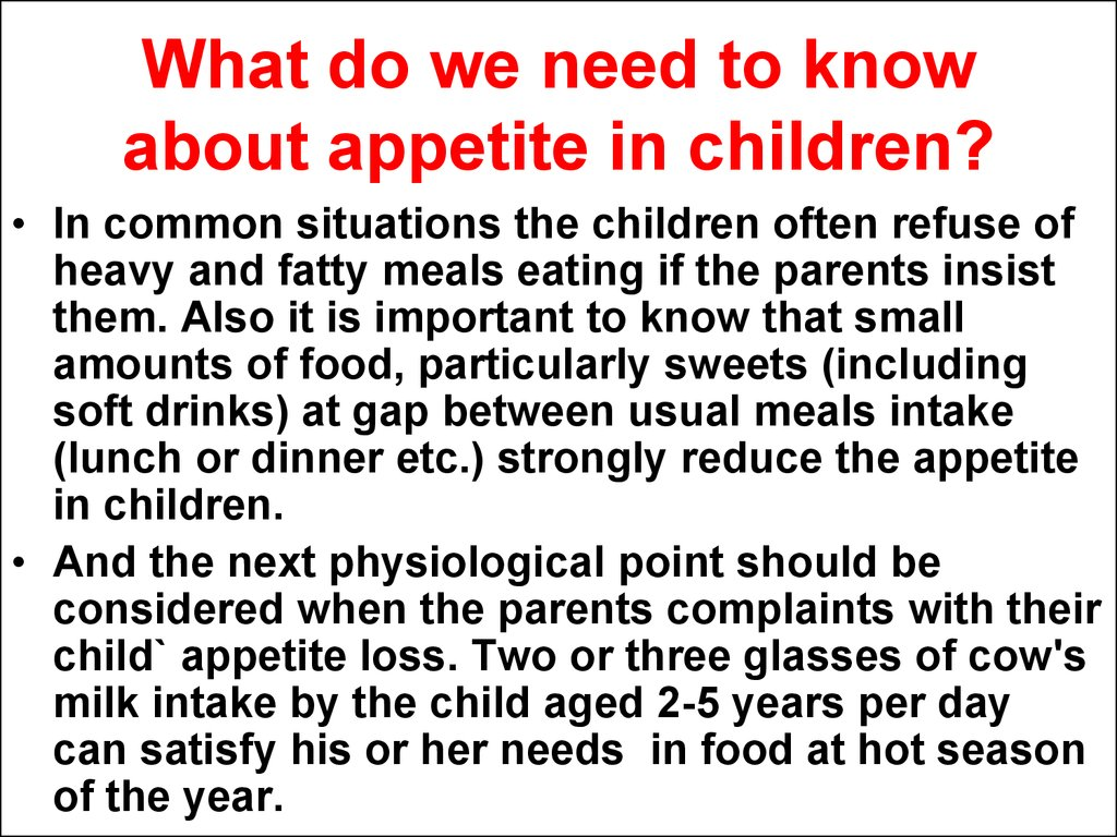 What do we need to know about appetite in children?