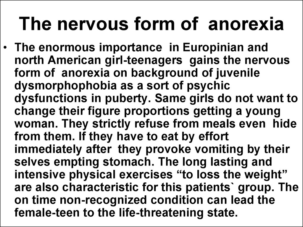 The nervous form of anorexia