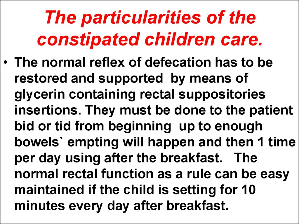 The particularities of the constipated children care.