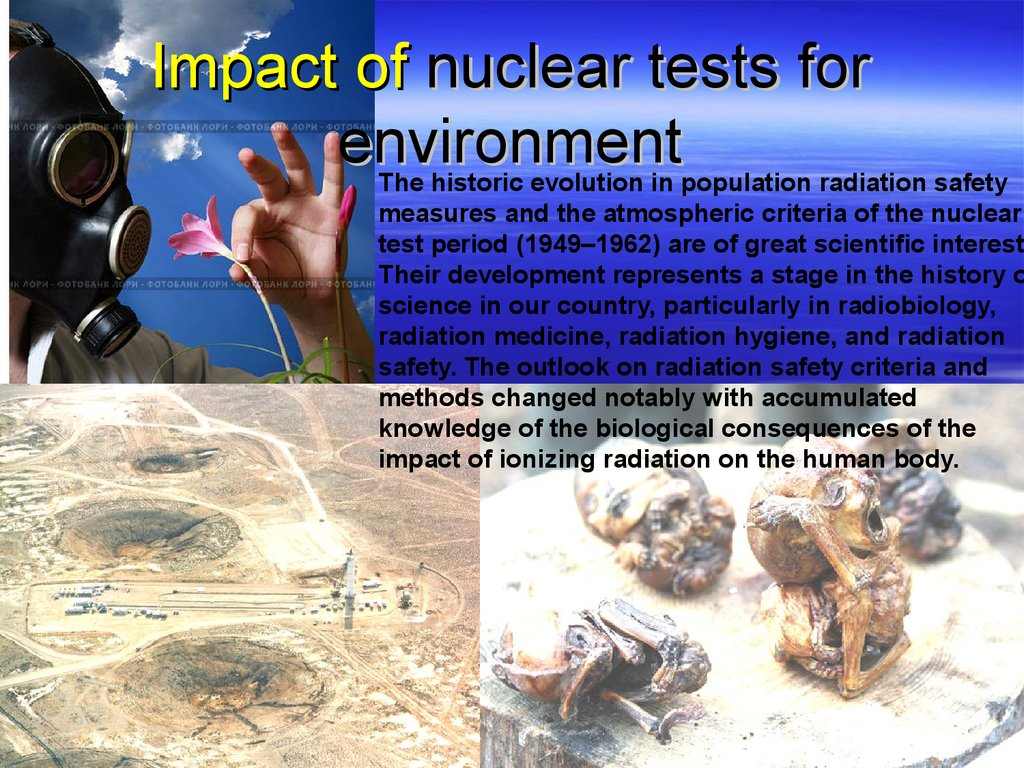Impact of nuclear tests for environment