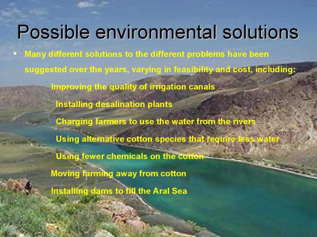 Possible environmental solutions