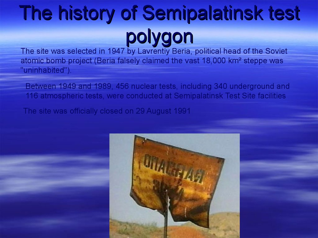 The history of Semipalatinsk test polygon