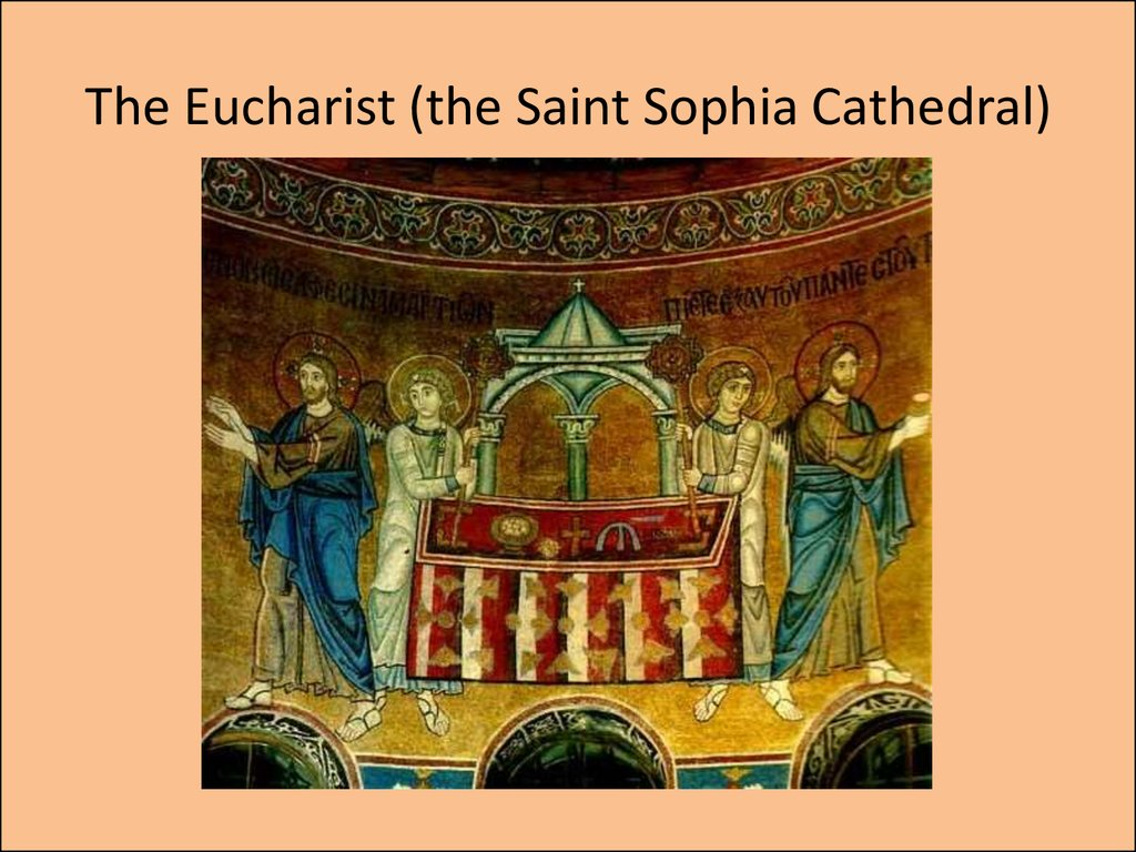 The Eucharist (the Saint Sophia Cathedral)
