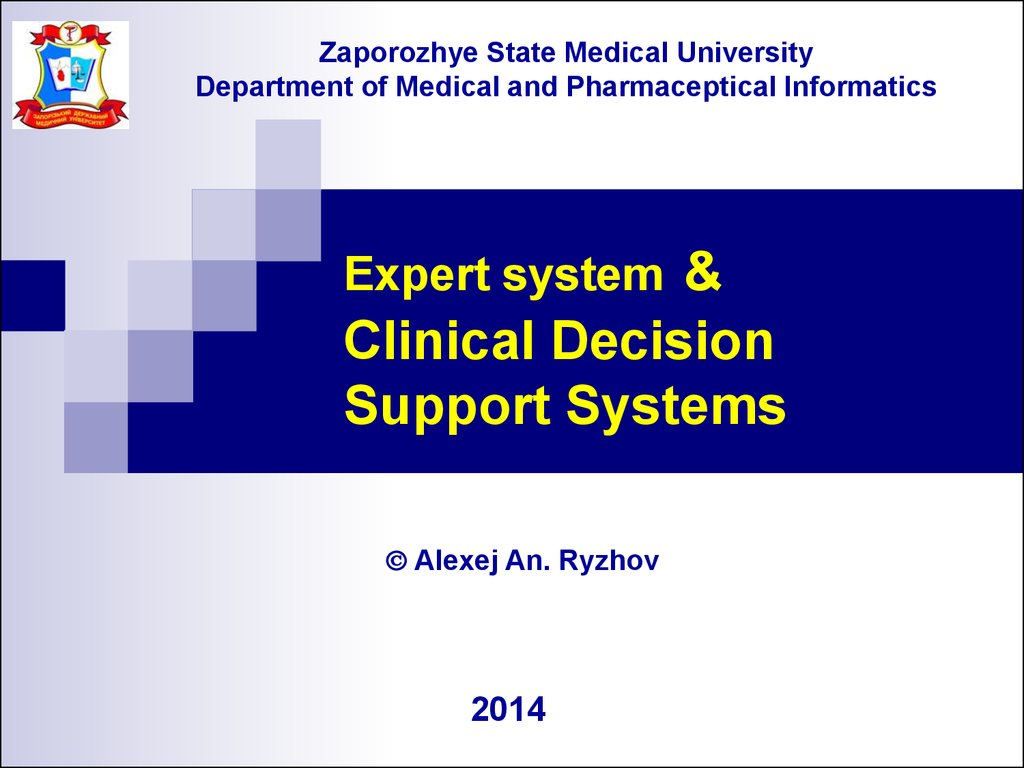 Expert system & Clinical Decision Support Systems