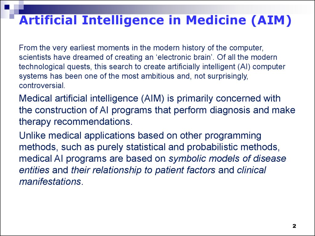 Artificial Intelligence in Medicine (AIM)