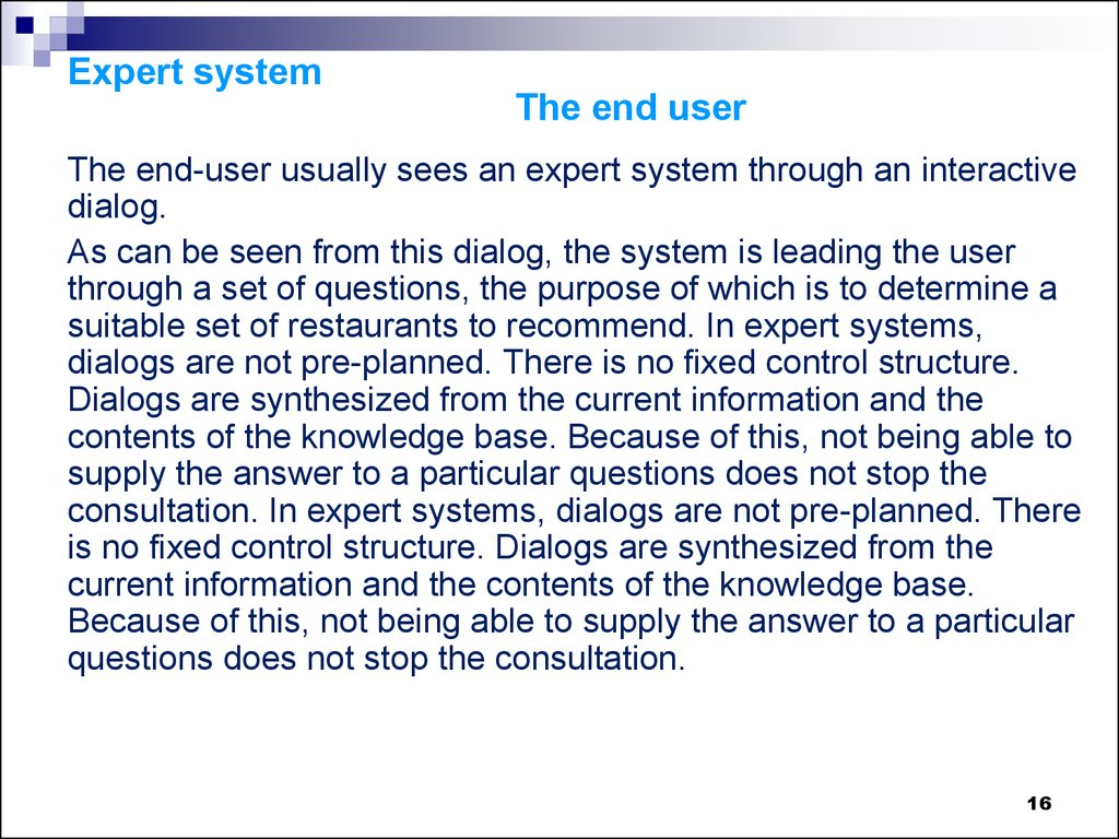 Expert system The end user