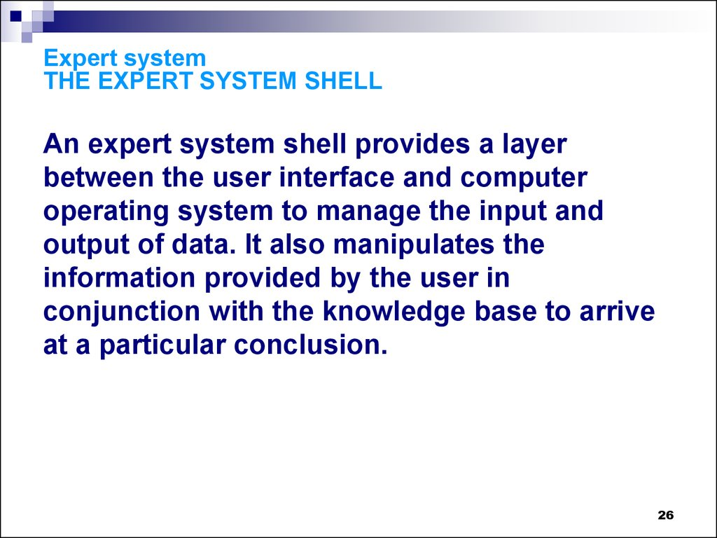 Expert system THE EXPERT SYSTEM SHELL