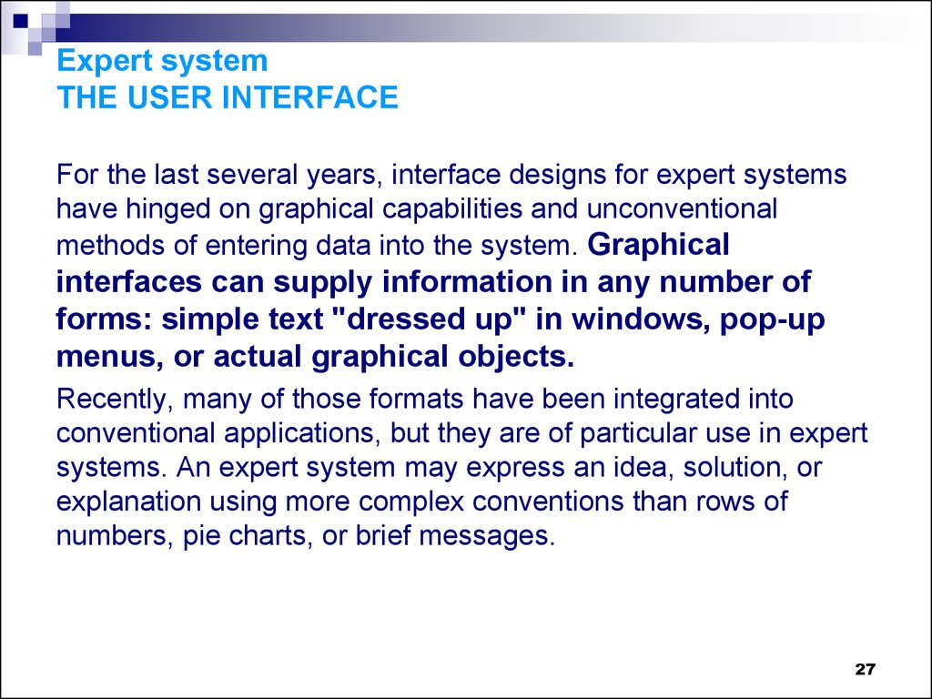 Expert system THE USER INTERFACE