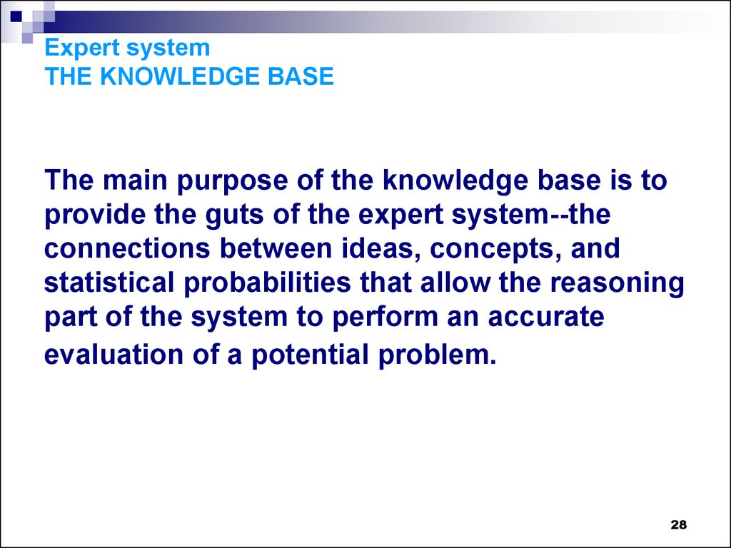 Expert system THE KNOWLEDGE BASE
