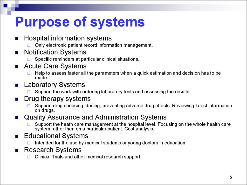 Purpose of systems