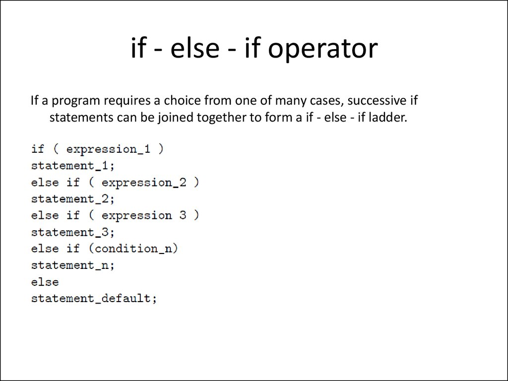 if - else - if operator