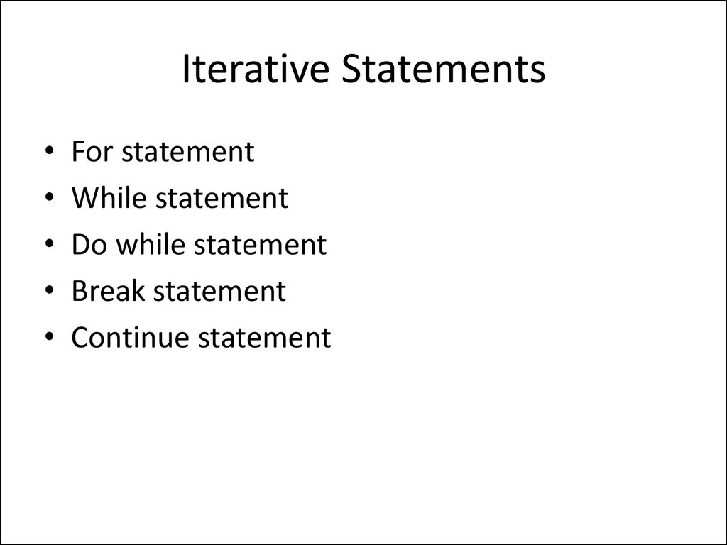 Iterative Statements