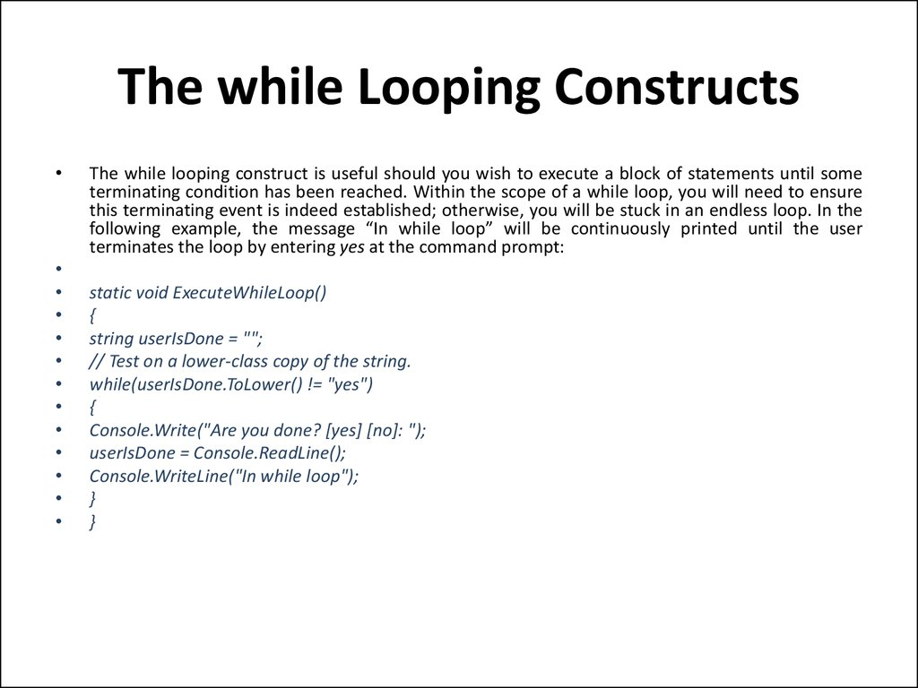 The while Looping Constructs