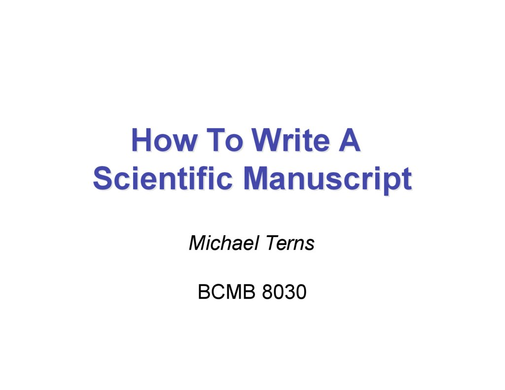 how to write a scientific manuscript michael terns