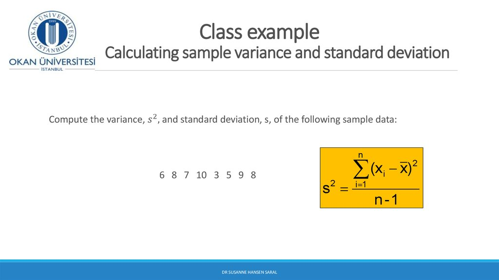 Class example Calculating sample variance and standard deviation
