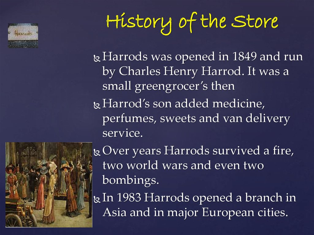 History of the Store