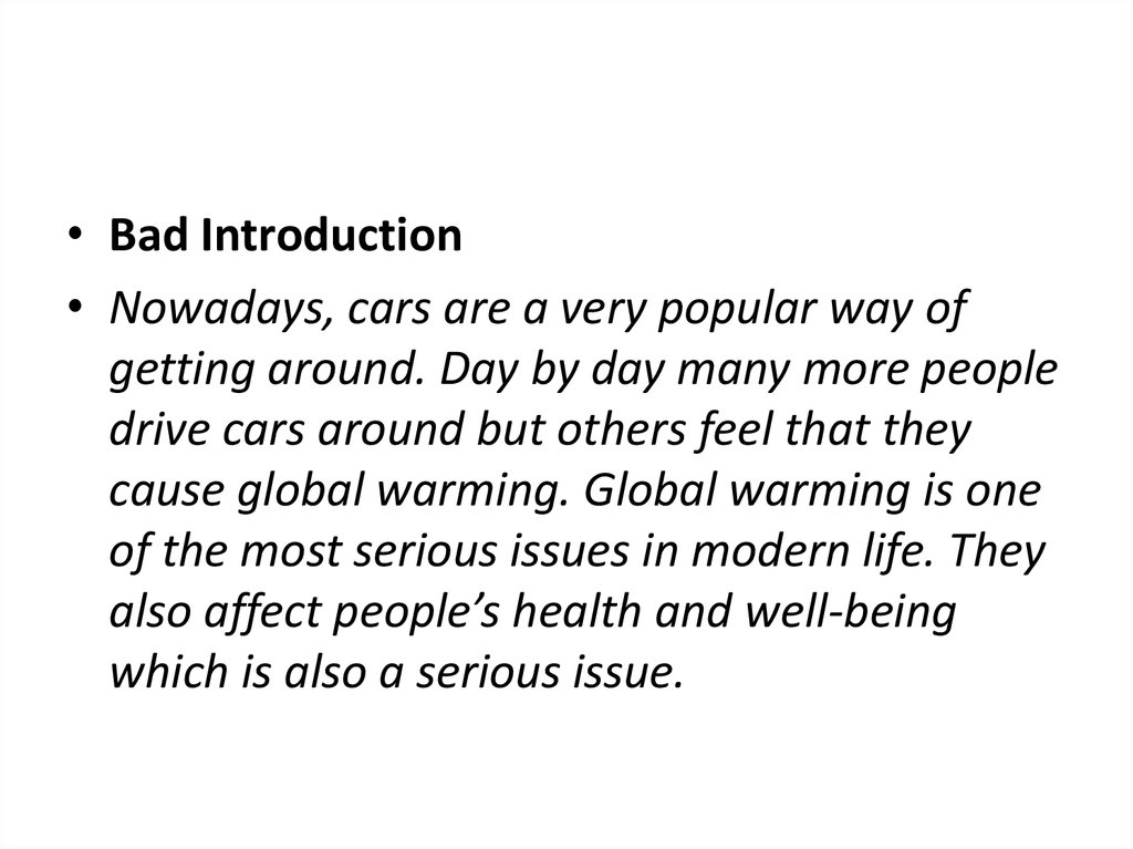 Ielts Types Essay Both Sides  Online Presentation Nowadays Cars Are A Very Popular Way Of Getting Around Day By Day Many  More People Drive Cars Around But Others Feel That They Cause Global Warming