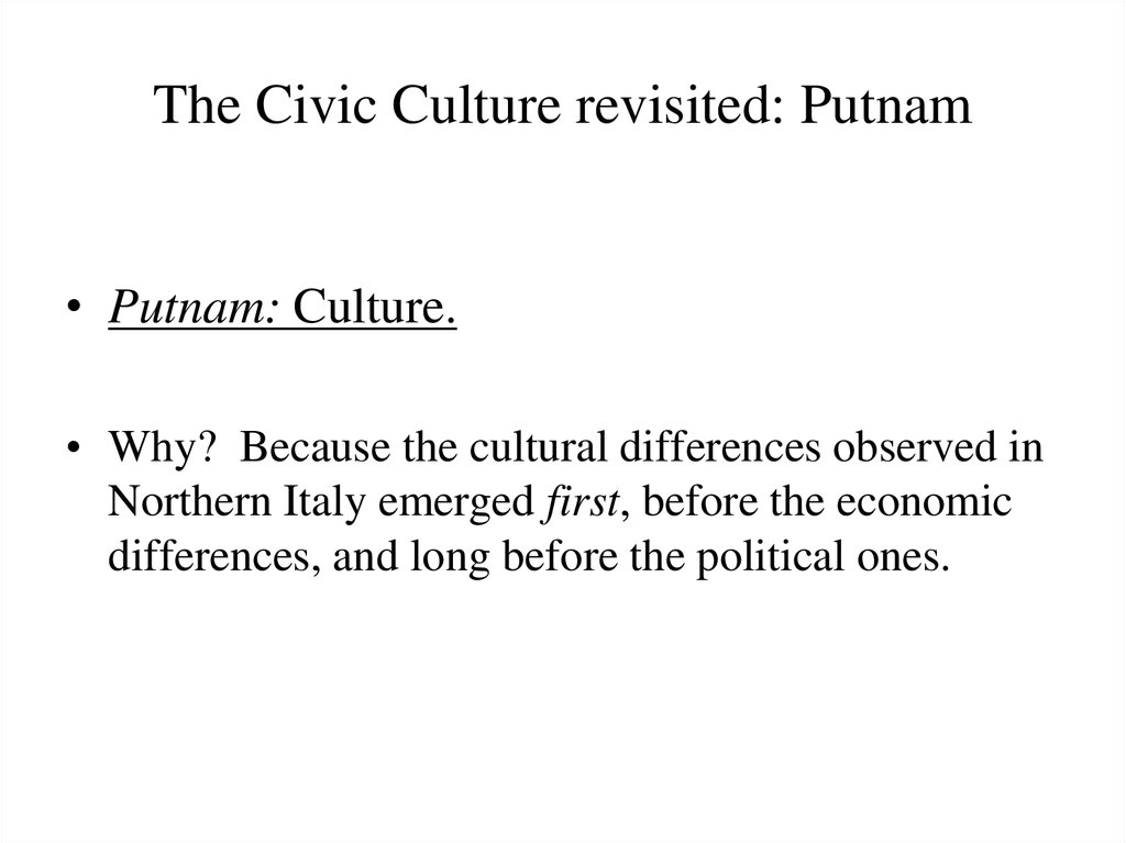 The Civic Culture revisited: Putnam