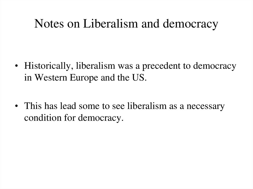Notes on Liberalism and democracy