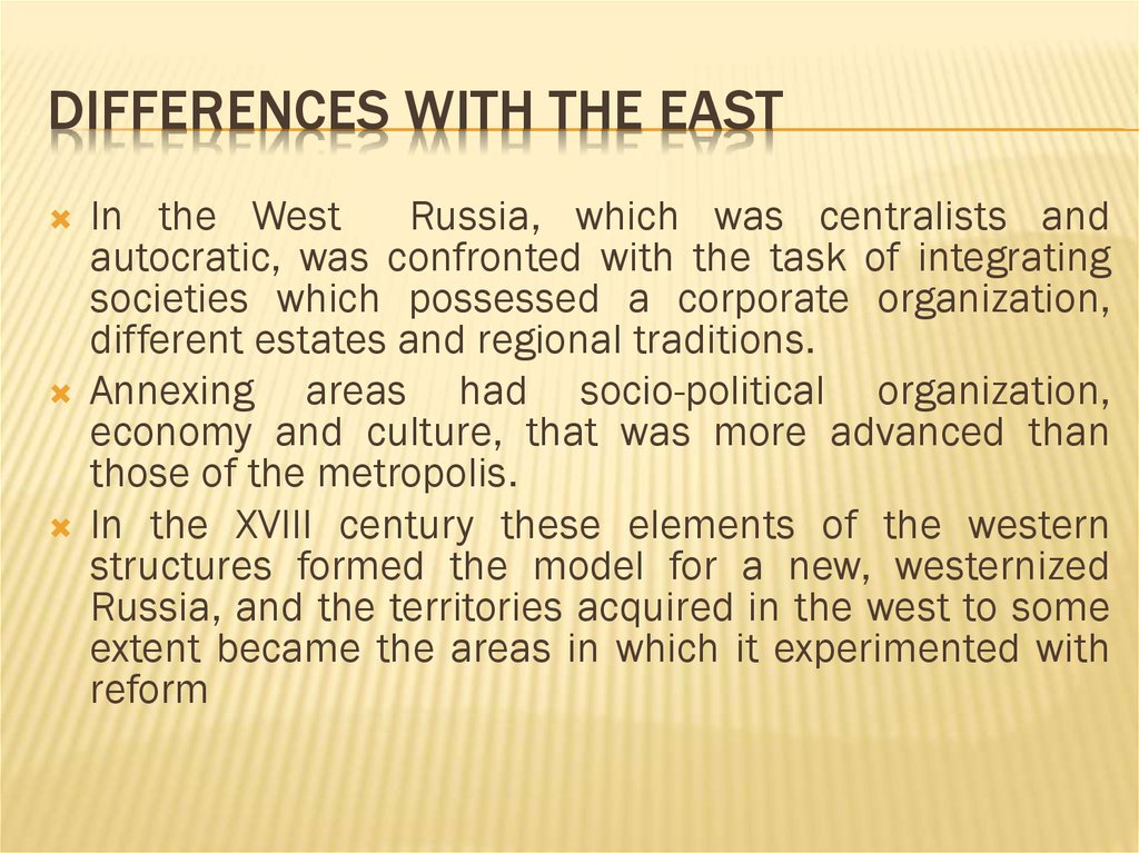 Differences with the East