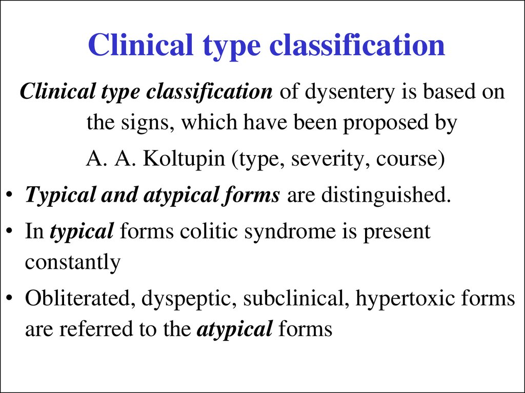 Clinical type classification