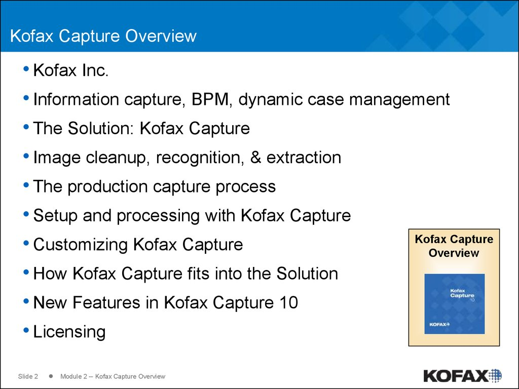 Kofax Capture Overview